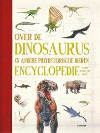 Over de dinosaurussen en andere prehistorische dieren