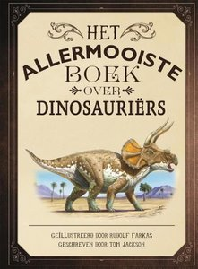 Ikkemikke-Tom-Jackson-Het-allermooiste-boek-over-dinosauriers-voorkant